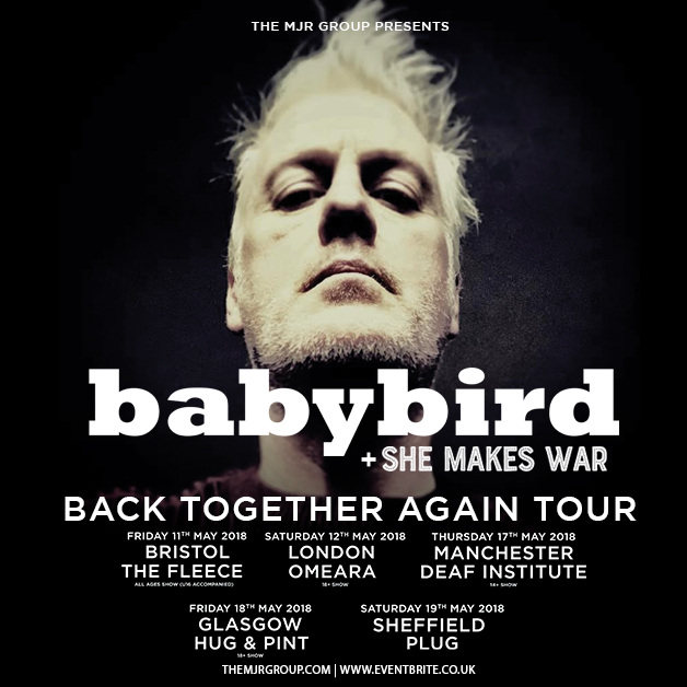 She Makes Tour with Babybird in May 1