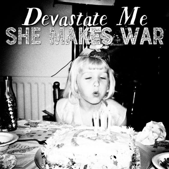 """Press for """"Devastate Me"""""""